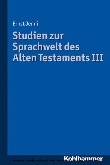 Studien zur Sprachwelt des Alten Testaments III - Blick ins Buch