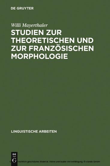 Studien zur theoretischen und zur französischen Morphologie - Blick ins Buch