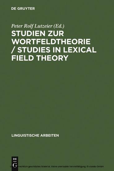 Studien zur Wortfeldtheorie / Studies in Lexical Field Theory - Blick ins Buch