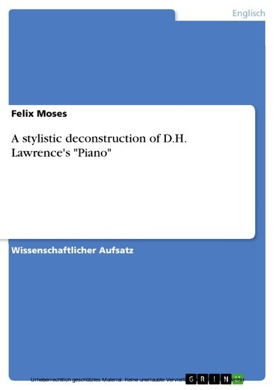 A stylistic deconstruction of D.H. Lawrence's 'Piano' - Blick ins Buch