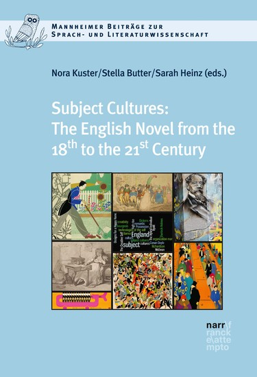 Subject Cultures: The English Novel from the 18th to the 21st Century - Blick ins Buch