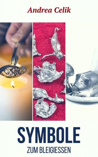 Symbole zum Bleigießen - Blick ins Buch