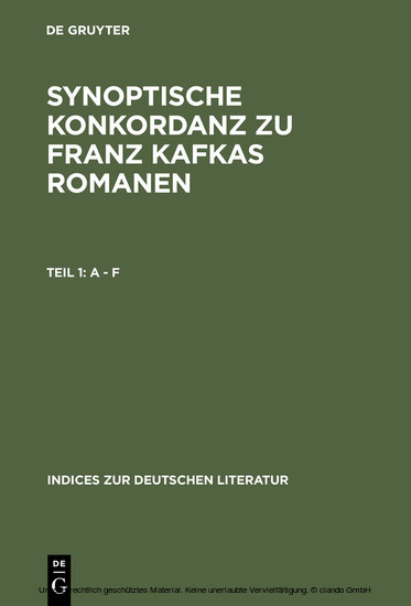 Synoptische Konkordanz zu Franz Kafkas Romanen - Blick ins Buch