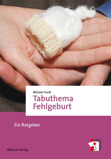 Tabuthema Fehlgeburt - Blick ins Buch