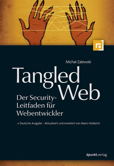 Tangled Web - Der Security-Leitfaden für Webentwickler - Blick ins Buch
