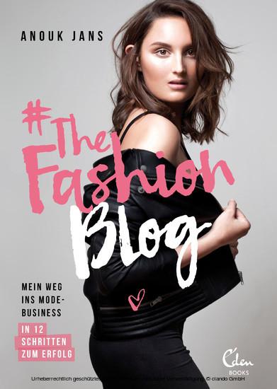 #TheFashionBlog - Blick ins Buch
