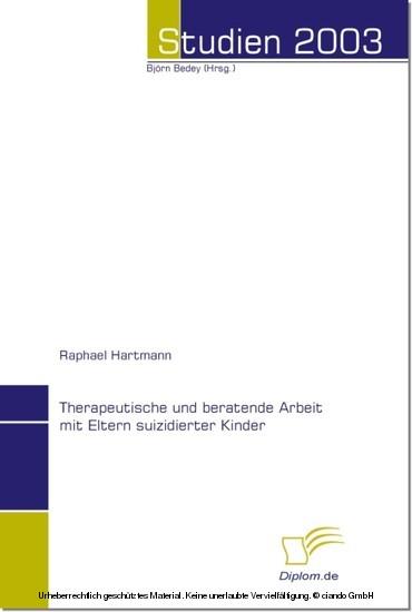 Therapeutische und beratende Arbeit mit Eltern suizidierter Kinder - Blick ins Buch