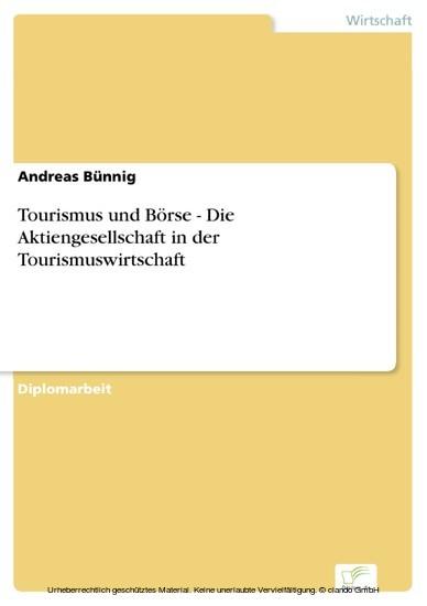 Tourismus und Börse - Die Aktiengesellschaft in der Tourismuswirtschaft - Blick ins Buch