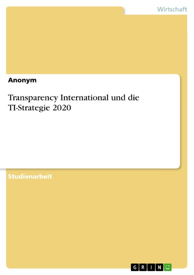 Transparency International und die TI-Strategie 2020 - Blick ins Buch