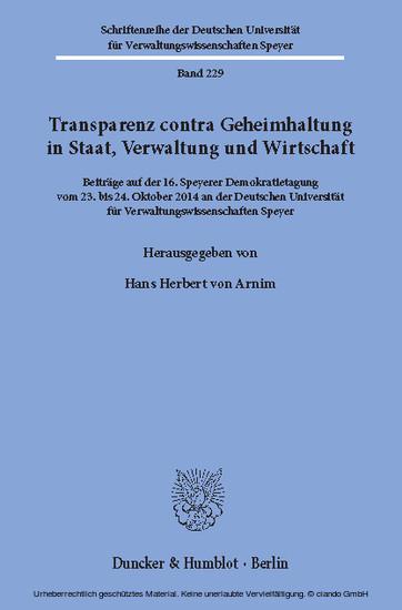 Transparenz contra Geheimhaltung in Staat, Verwaltung und Wirtschaft. - Blick ins Buch