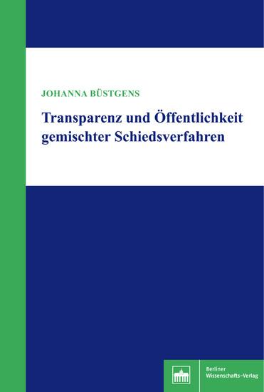 Transparenz und Öffentlichkeit gemischter Schiedsverfahren - Blick ins Buch