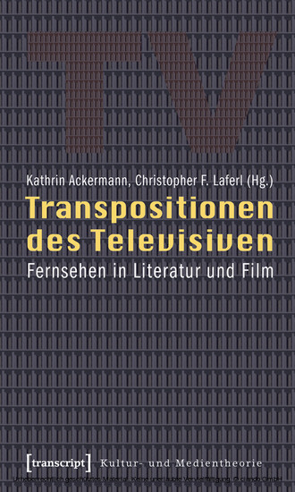 Transpositionen des Televisiven - Blick ins Buch