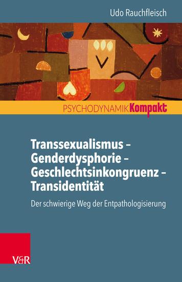 Transsexualismus - Genderdysphorie - Geschlechtsinkongruenz - Transidentität - Blick ins Buch