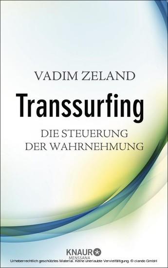 Transsurfing - Die Steuerung der Wahrnehmung - Blick ins Buch