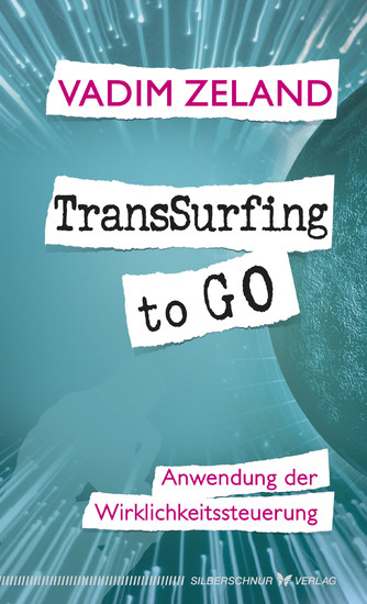 TransSurfing to go - Blick ins Buch
