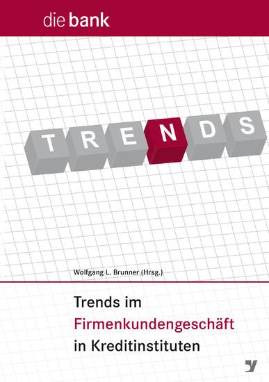 Trends im Firmenkundengeschäft in Kreditinstituten - Blick ins Buch