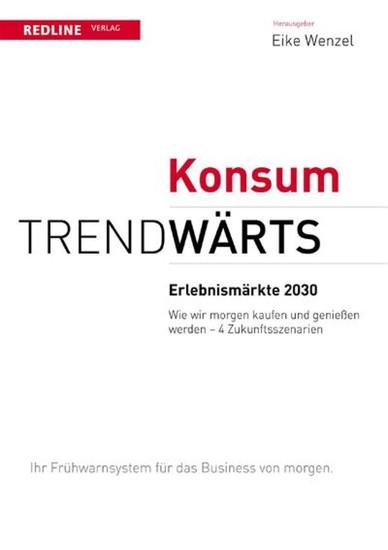 Trendwärts: Erlebnismärkte 2030 - Blick ins Buch