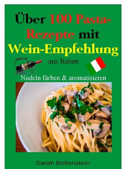 Über 100 Pasta-Rezepte mit Weinempfehlung - Blick ins Buch