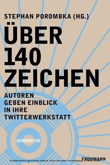 Über 140 Zeichen - Blick ins Buch