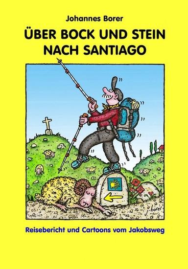 ÜBER BOCK UND STEIN NACH SANTIAGO - Blick ins Buch