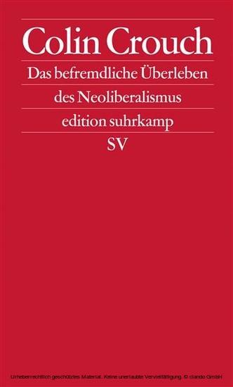 Über das befremdliche Überleben des Neoliberalismus - Blick ins Buch