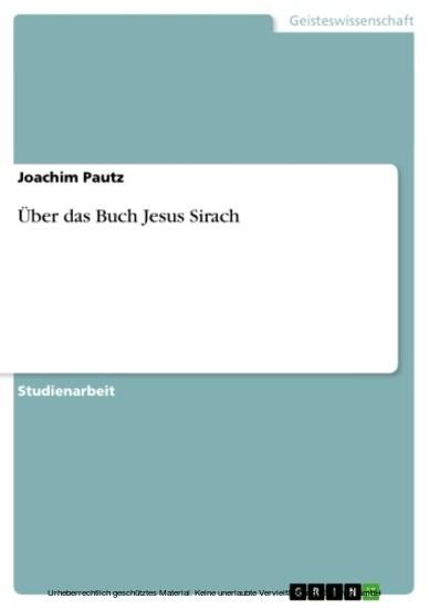 Über das Buch Jesus Sirach - Blick ins Buch