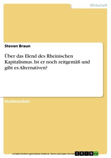 Über das Elend des Rheinischen Kapitalismus. Ist er noch zeitgemäß und gibt es Alternativen? - Blick ins Buch