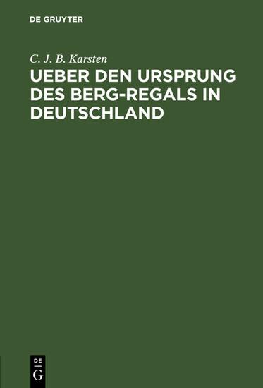 Ueber den Ursprung des Berg-Regals in Deutschland - Blick ins Buch