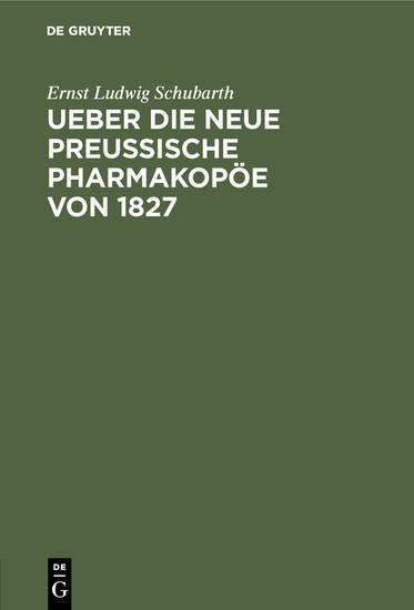 Ueber die neue preussische Pharmakopöe von 1827 - Blick ins Buch