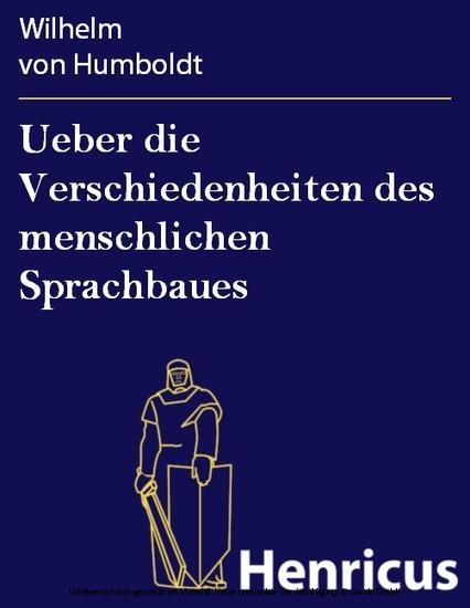 Ueber die Verschiedenheiten des menschlichen Sprachbaues - Blick ins Buch