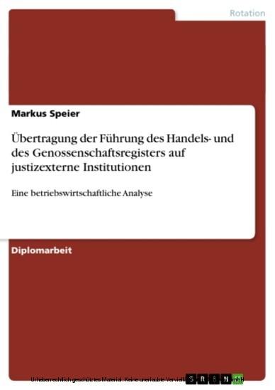 Übertragung der Führung des Handels- und des Genossenschaftsregisters auf justizexterne Institutionen - Blick ins Buch