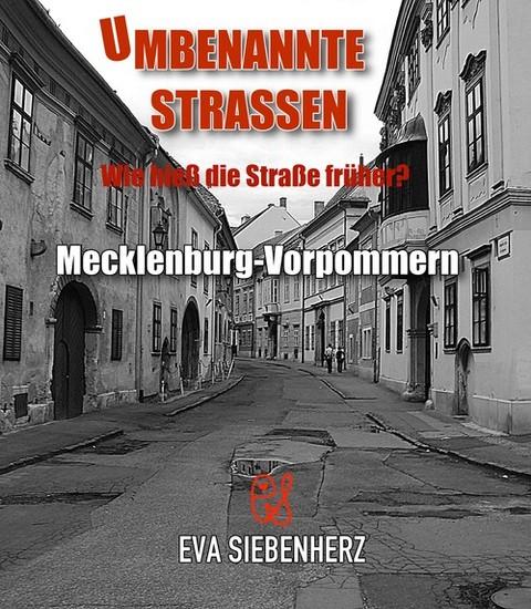 Umbenannte Straßen in Mecklenburg-Vorpommern - Blick ins Buch