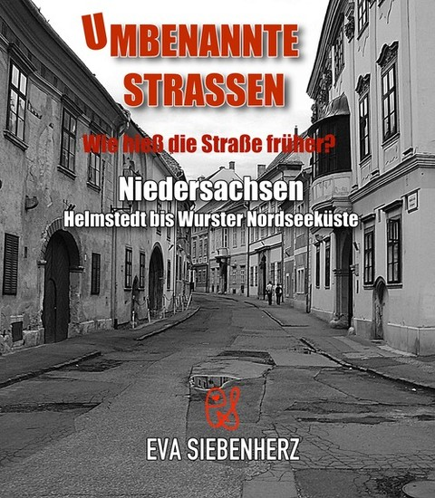 Umbenannte Straßen in Niedersachsen - Blick ins Buch