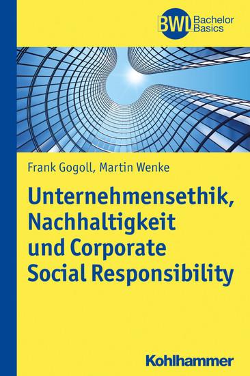 Unternehmensethik, Nachhaltigkeit und Corporate Social Responsibility - Blick ins Buch