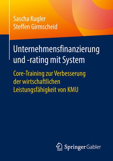Unternehmensfinanzierung und -rating mit System - Blick ins Buch