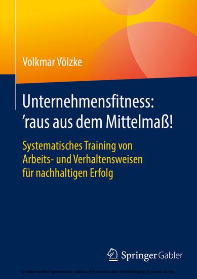 Unternehmensfitness: 'raus aus dem Mittelmaß! - Blick ins Buch