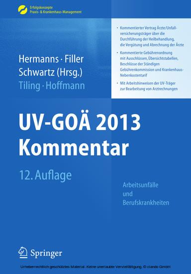 UV-GOÄ 2013 Kommentar - Arbeitsunfälle und Berufskrankheiten - Blick ins Buch