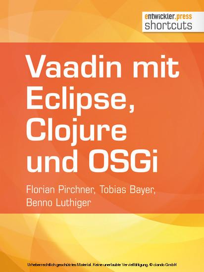 Vaadin mit Eclipse, Clojure und OSGi - Blick ins Buch