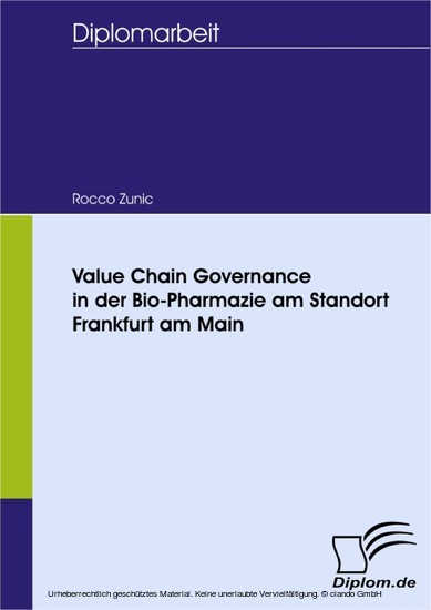 Value Chain Governance in der Bio-Pharmazie am Standort Frankfurt am Main - Blick ins Buch