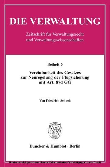 Vereinbarkeit des Gesetzes zur Neuregelung der Flugsicherung mit Art. 87d GG. - Blick ins Buch