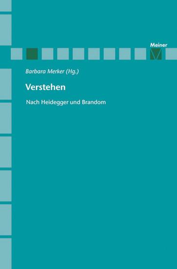 Verstehen nach Brandom und Heidegger - Blick ins Buch
