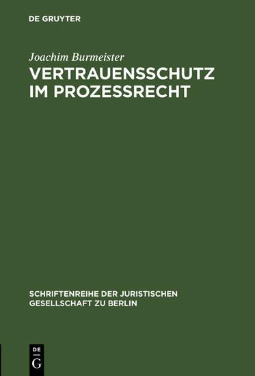 Vertrauensschutz im Prozeßrecht - Blick ins Buch