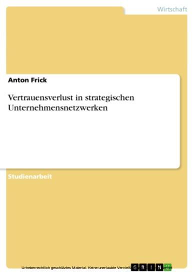 Vertrauensverlust in strategischen Unternehmensnetzwerken - Blick ins Buch