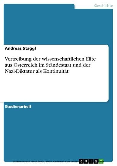Vertreibung der wissenschaftlichen Elite aus Österreich im Ständestaat und der Nazi-Diktatur als Kontinuität - Blick ins Buch