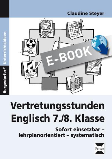 Vertretungsstunden Englisch 7./8. Klasse - Blick ins Buch