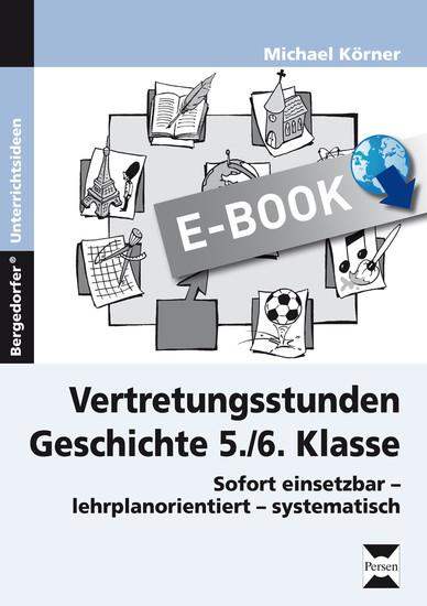 Vertretungsstunden Geschichte 5./6. Klasse - Blick ins Buch