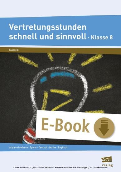 Vertretungsstunden schnell und sinnvoll Klasse 8 - Blick ins Buch