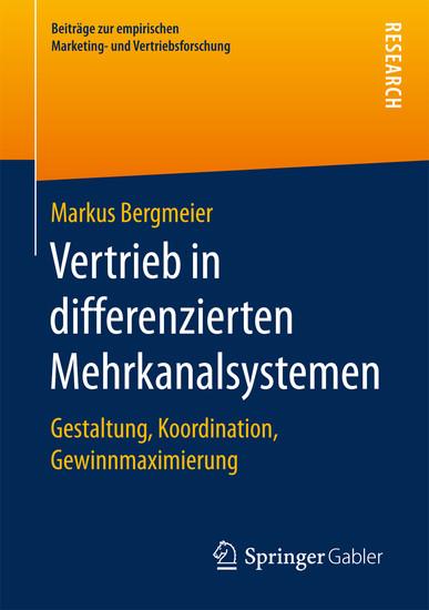 Vertrieb in differenzierten Mehrkanalsystemen - Blick ins Buch