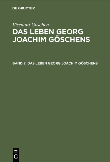 Viscount Goschen: Das Leben Georg Joachim Göschens. Band 2 - Blick ins Buch