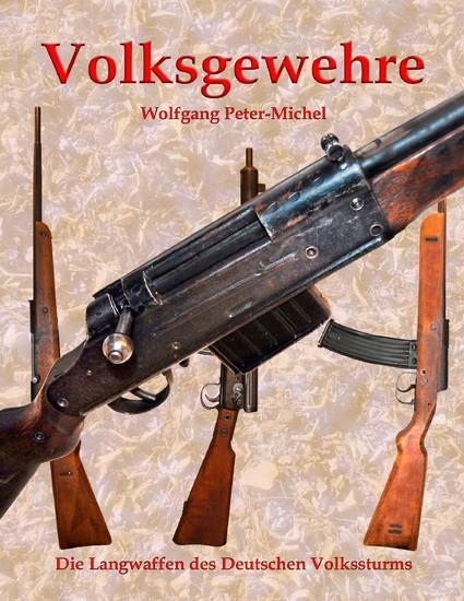 Volksgewehre - Blick ins Buch